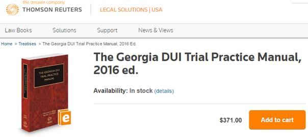 Georgia DUI Trial Practice Manual 2016