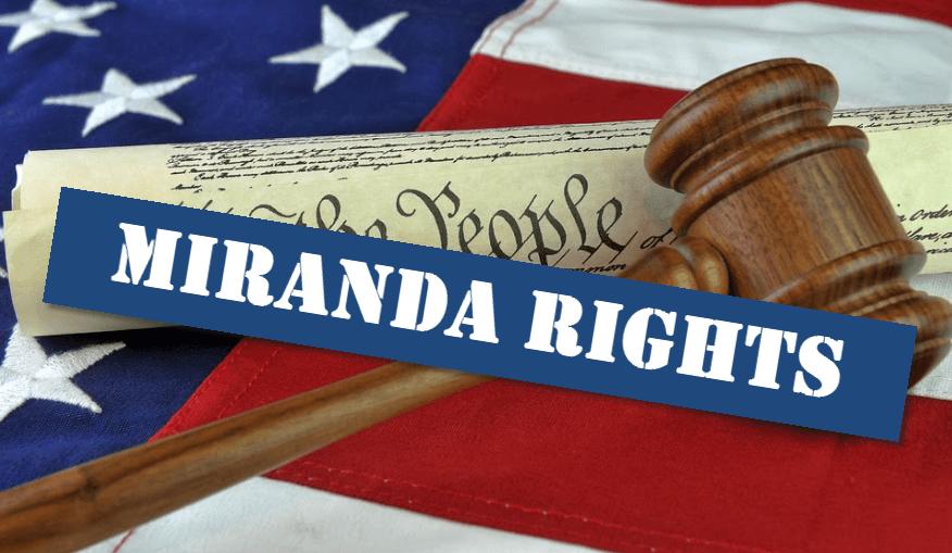 DUI Arrest Miranda Rights