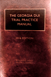 The Georgia DUI Trial Practice Manual