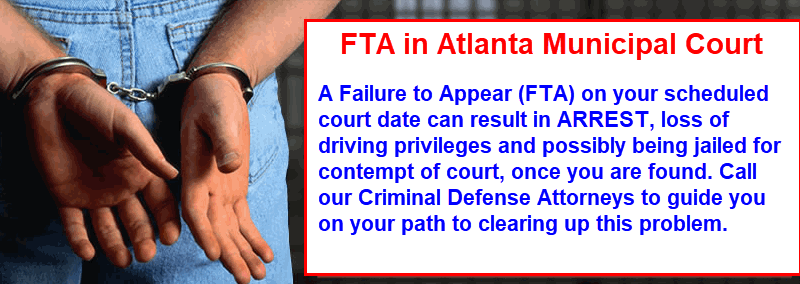 Failure to Appear | Atlanta Municipal Court Lawyer