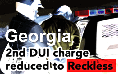 Georgia 2nd DUI Charge Reduced to Reckless