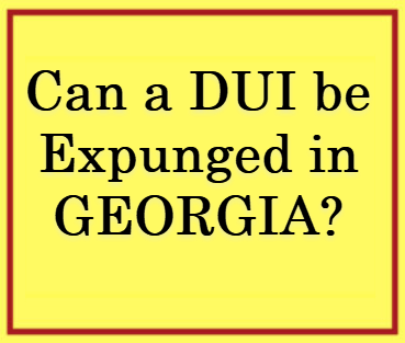 2nd DUI Expunged GA