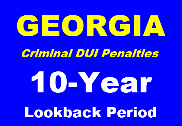 GA 2nd DUI 10 Year Lookback