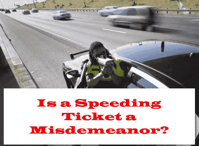 Is a Speeding Ticket a Misdemeanor in Georgia?