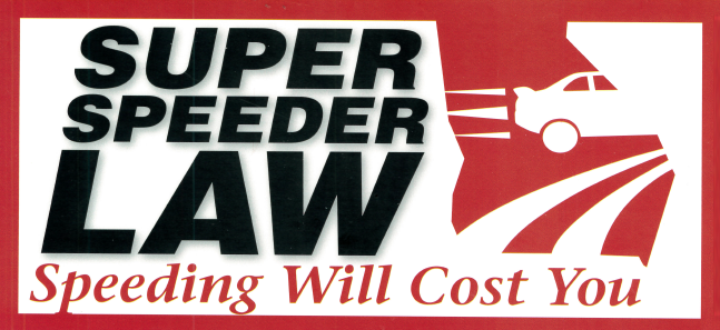 Super Speeder Law