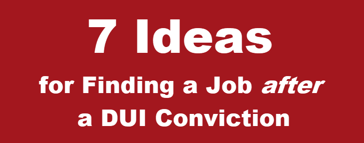 How to Find a Job After a DUI