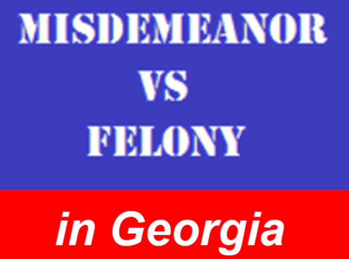 Misdemeanor Felony Georgia
